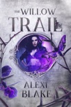 The Willow Trail book summary, reviews and download