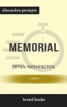 Memorial: A Novel by Bryan Washington (Discussion Prompts) book summary, reviews and downlod