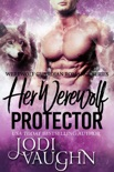 Her Werewolf Protector book summary, reviews and download