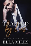 Trapped by Lies book summary, reviews and downlod