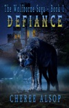 The Wolfborne Series Book 1- Defiance e-book