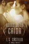 Antes De La Caída: El ángel roto 3 book summary, reviews and downlod