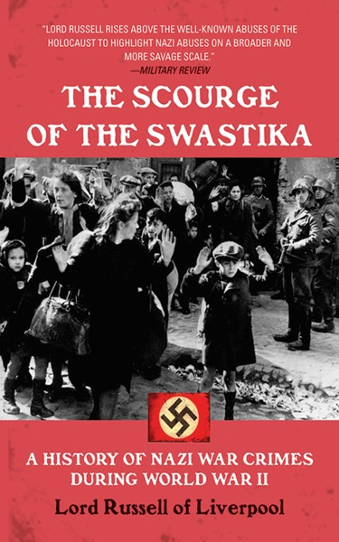 The Scourge of the Swastika by Edward Frederick Langley Russell Book Summary, Reviews and E-Book Download