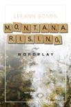 Montana Rising: Wordplay book summary, reviews and download