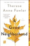 A Good Neighborhood book summary, reviews and download
