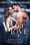 Wolf Love: Warrior Wolves Complete Collection, Books One to Five e-book Download