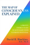 The Map of Consciousness Explained book summary, reviews and download