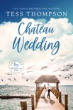 Chateau Wedding book summary, reviews and downlod