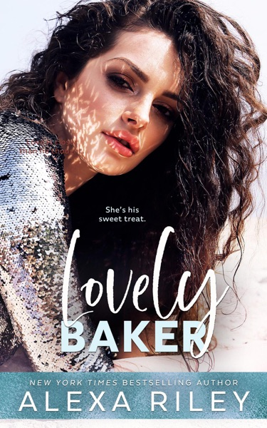 Lovely Baker by Alexa Riley Book Summary, Reviews and E-Book Download