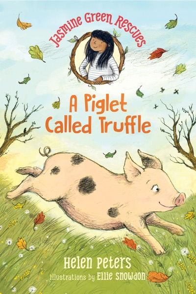 Jasmine Green Rescues: A Piglet Called Truffle by Helen Peters Book Summary, Reviews and E-Book Download