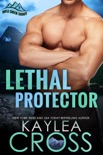 Lethal Protector book summary, reviews and downlod