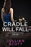 The Cradle Will Fall book summary, reviews and downlod
