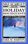 Miz Scarlet and the Holiday Houseguests book summary, reviews and download