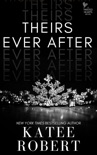Theirs Ever After book summary, reviews and downlod