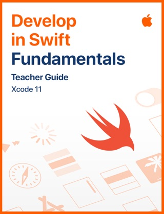 Develop in Swift Fundamentals Teacher Guide by Apple Education E-Book Download