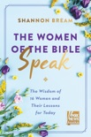 The Women of the Bible Speak book summary, reviews and download