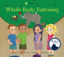 Whole Body Listening book summary, reviews and download