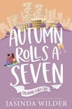 Autumn Rolls a Seven book summary, reviews and downlod