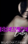 Break Me, Baby: An RH High School Bully Romance book summary, reviews and download