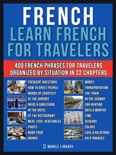French - Learn French for Travelers book summary, reviews and downlod