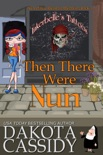 Then There Were Nun book summary, reviews and download