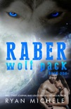 Raber Wolf Pack Book 1 book summary, reviews and downlod