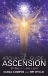 The Archangel Guide to Ascension book summary, reviews and download