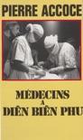 Médecins à Diên Biên Phu descarga de libros electrónicos