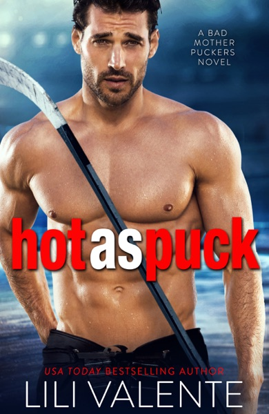Hot as Puck by Lili Valente Book Summary, Reviews and E-Book Download