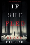 If She Fled (A Kate Wise Mystery—Book 5) book summary, reviews and download