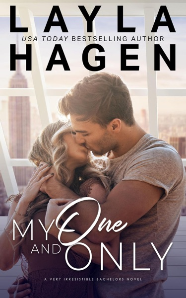 My One And Only by Layla Hagen Book Summary, Reviews and E-Book Download
