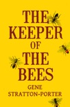 The Keeper of the Bees e-book
