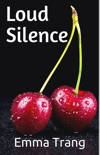 Loud Silence book summary, reviews and download