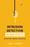 Intrusion Detection Honeypots book summary, reviews and download