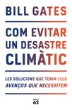 Com evitar un desastre climàtic book summary, reviews and downlod