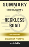 Reckless Road: Torpedo Ink, Book 5 by Christine Feehan (Discussion Prompts) book summary, reviews and downlod