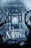 La Maison des morts book summary, reviews and downlod