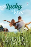 Lucky in Love book summary, reviews and downlod