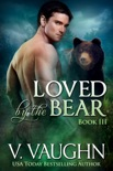 Loved by the Bear - Book 3 book summary, reviews and downlod
