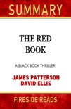 The Red Book: A Black Book Thriller by James Patterson and David Ellis: Summary by Fireside Reads book summary, reviews and downlod