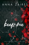 Keep Me (Twist Me #2) book summary, reviews and download