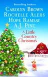 A Little Country Christmas book summary, reviews and download