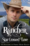 The Rancher takes his Star Crossed Love book summary, reviews and downlod