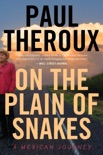On the Plain of Snakes book summary, reviews and download