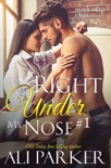 Right Under My Nose #1 book summary, reviews and downlod