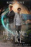 He Came from Ice book summary, reviews and download