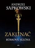 Zaklínač: Búrková sezóna book summary, reviews and downlod