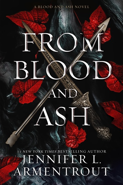 From Blood and Ash by Jennifer L. Armentrout Book Summary, Reviews and E-Book Download