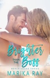 Brighter Than the Boss book summary, reviews and downlod