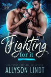 Fighting For It book summary, reviews and downlod